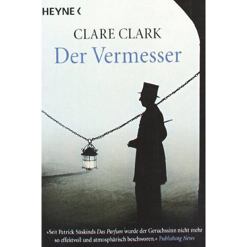 Clare Clark - Der Vermesser: Roman - Preis vom 22.01.2021 05:57:24 h