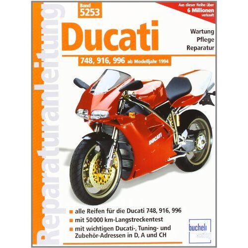 Schermer, F J - Ducati 748, 916, 996: Alle Reifen für die Ducati 748, 916, 996. Mit 50 000 km-Langstreckentest. Mit wichtigen Ducati-, Tuning- und Zubehör-Adressen in D,A und CH (Reparaturanleitungen) - Preis vom 21.04.2021 04:48:01 h