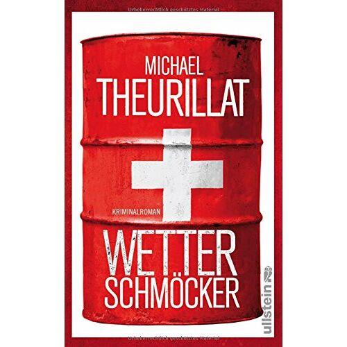 Michael Theurillat - Wetterschmöcker: Kriminalroman (Ein Kommissar-Eschenbach-Krimi, Band 5) - Preis vom 25.01.2021 05:57:21 h