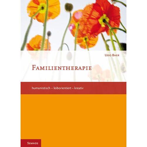 Udo Baer - Familientherapie humanistisch-leiborientiert-kreativ - Preis vom 10.05.2021 04:48:42 h
