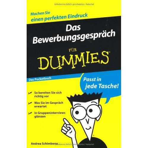 Andrea Schimbeno - Das Bewerbungsgespräch für Dummies Das Pocketbuch - Preis vom 09.05.2021 04:52:39 h