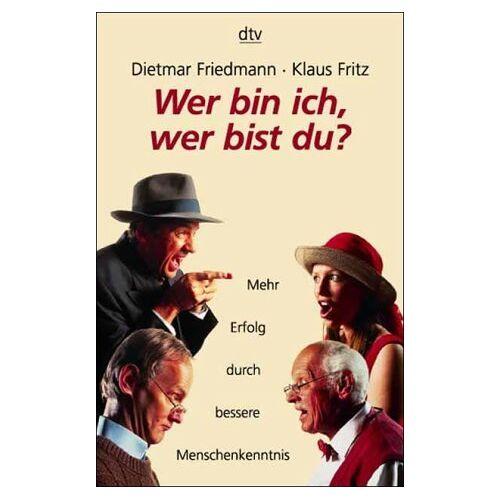 Dietmar Friedmann - Wer bin ich, wer bist du? - Preis vom 11.05.2021 04:49:30 h