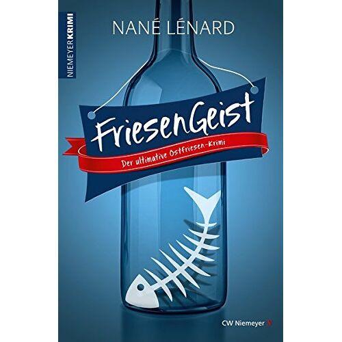 Nané Lénard - FriesenGeist: Der ultimative Ostfriesen-Krimi (Nordsee-Krimi) - Preis vom 20.10.2020 04:55:35 h