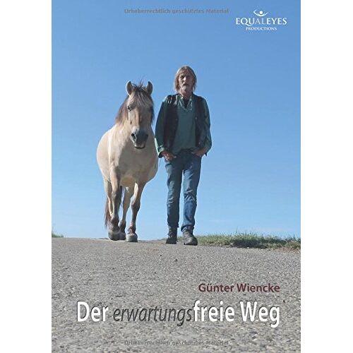 Günter Wiencke - Der erwartungsfreie Weg - Preis vom 05.03.2021 05:56:49 h