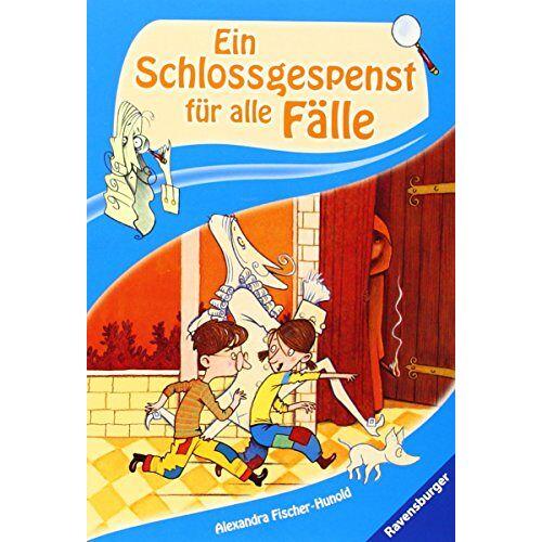Alexandra Fischer-Hunold - Ein Schlossgespenst für alle Fälle - Preis vom 04.09.2020 04:54:27 h