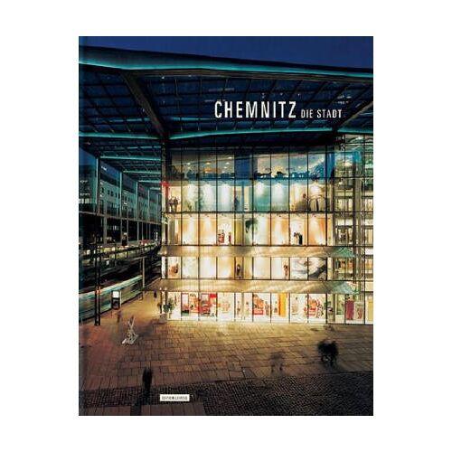 Ingrid Mössinger - Chemnitz. Die Stadt - Preis vom 20.10.2020 04:55:35 h