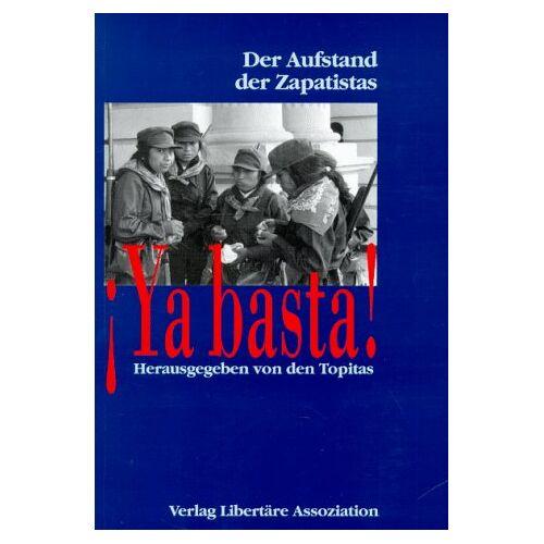 Topitas - Ya basta! Der Aufstand der Zapatistas - Preis vom 05.05.2021 04:54:13 h
