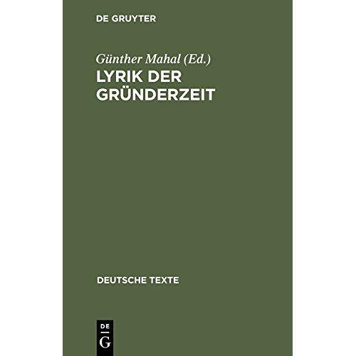 Günther Mahal - Lyrik der Gründerzeit (Deutsche Texte, Band 26) - Preis vom 20.10.2020 04:55:35 h