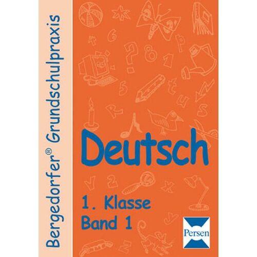 Ellen Müller - Bergedorfer Grundschulpraxis Deutsch 1. Klasse. Bd. 1 - Preis vom 18.04.2021 04:52:10 h