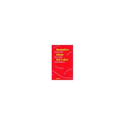 Theo Stemmler - Stemmlers kleine Stil-Lehre - Preis vom 20.10.2020 04:55:35 h