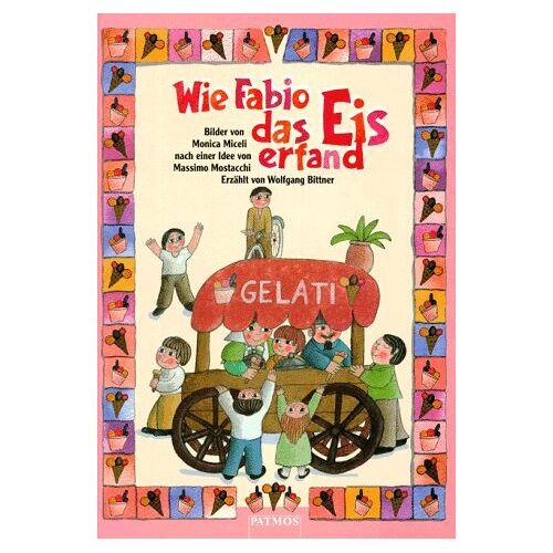 Wolfgang Bittner - Wie Fabio das Eis erfand - Preis vom 08.05.2021 04:52:27 h