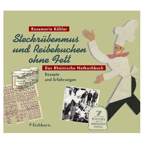 Rosemarie Köhler - Steckrübenmus und Reibekuchen ohne Fett - Preis vom 08.04.2021 04:50:19 h