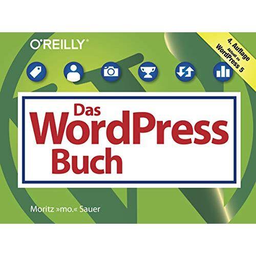 Moritz Sauer - Das WordPress-5-Buch: Aktuell zu WordPress 5 (Querformater) - Preis vom 11.05.2021 04:49:30 h