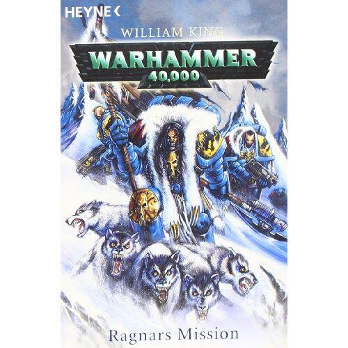 William King - Warhammer 40,000 - Ragnars Mission - Preis vom 21.10.2020 04:49:09 h