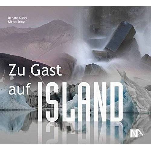 Renate Kissel - Zu Gast auf Island - Preis vom 25.02.2021 06:08:03 h