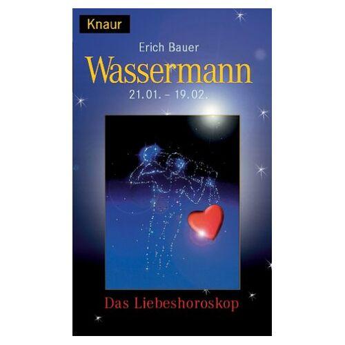 Erich Bauer - Liebeshoroskop. Wassermann - Preis vom 13.05.2021 04:51:36 h