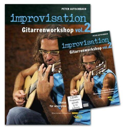 Peter Autschbach - Improvisation - Gitarrenworkshop Vol. 2, m. DVD - Preis vom 28.02.2021 06:03:40 h
