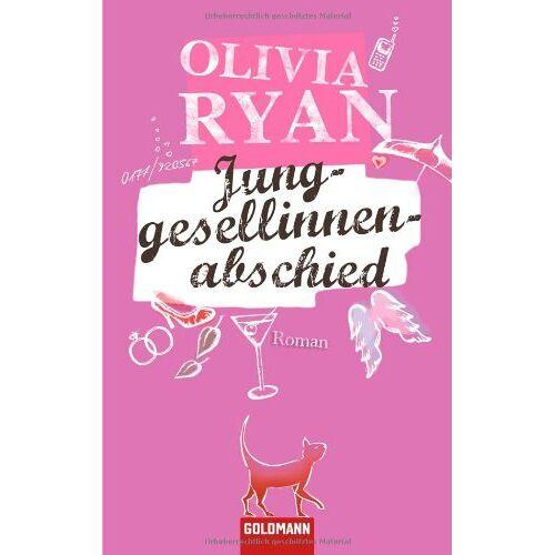 Olivia Ryan - Junggesellinnenabschied: Roman - Preis vom 04.09.2020 04:54:27 h
