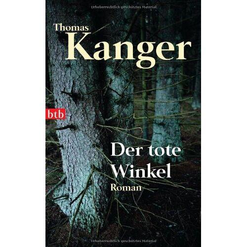 Thomas Kanger - Der tote Winkel: Roman - Preis vom 14.04.2021 04:53:30 h