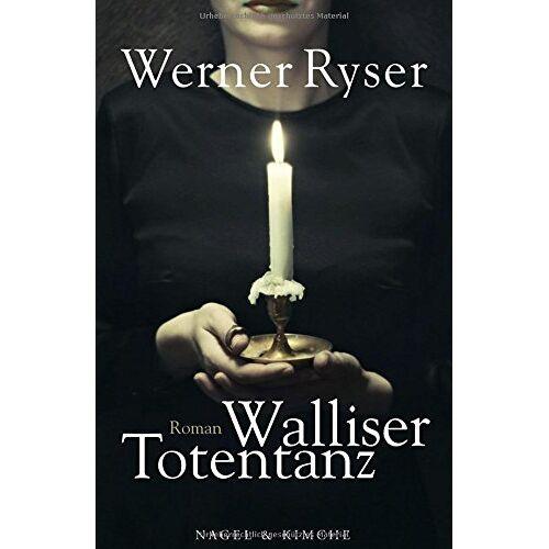 Werner Ryser - Walliser Totentanz: Roman - Preis vom 10.05.2021 04:48:42 h