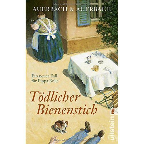 Auerbach & Auerbach - Tödlicher Bienenstich: Ein neuer Fall für Pippa Bolle (Ein Pippa-Bolle-Krimi, Band 7) - Preis vom 09.04.2021 04:50:04 h