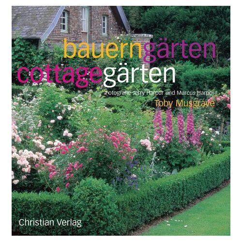 Toby Musgrave - Bauerngärten - Cottagegärten - Preis vom 14.04.2021 04:53:30 h