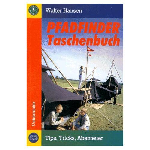 Hansen Das Pfadfinder- Taschenbuch. Tips, Tricks, Abenteuer - Preis vom 05.09.2020 04:49:05 h