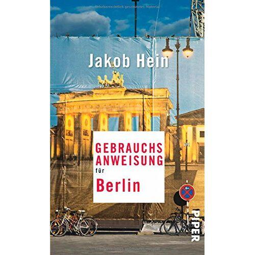 Jakob Hein - Gebrauchsanweisung für Berlin - Preis vom 08.04.2021 04:50:19 h