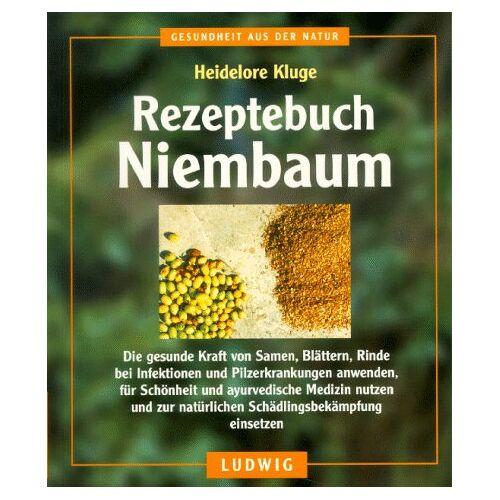 Heidelore Kluge - Rezeptebuch Niembaum - Preis vom 21.10.2020 04:49:09 h
