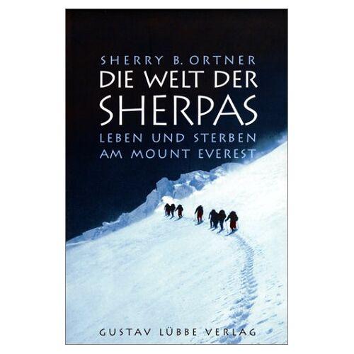 Ortner, Sherry B. - Die Welt der Sherpas - Preis vom 14.01.2021 05:56:14 h