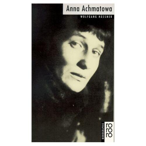 Wolfgang Hässner - Anna Achmatowa - Preis vom 10.05.2021 04:48:42 h