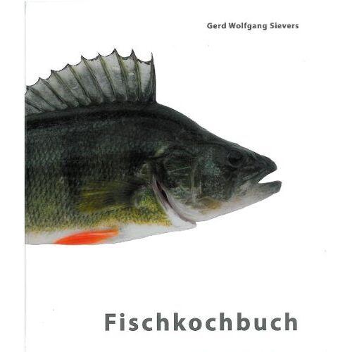 Sievers, Gerd W. - Das Kärntner Fischkochbuch - Preis vom 10.05.2021 04:48:42 h