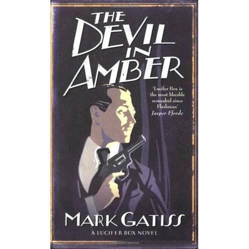 Mark Gatiss - Devil in Amber: A Lucifer Box Novel (Lucifer Box 2) - Preis vom 16.05.2021 04:43:40 h