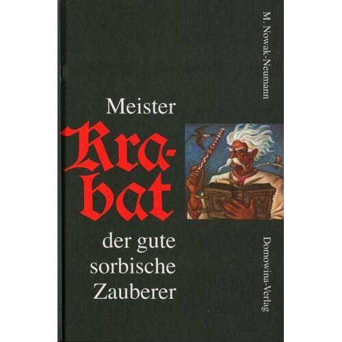 Mercin Nowak-Neumann - Meister Krabat der gute sorbische Zauberer - Preis vom 15.04.2021 04:51:42 h