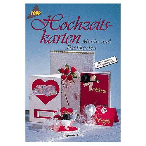 Sieglinde Holl - Hochzeitskarten. Menü- und Tischkarten. - Preis vom 20.10.2020 04:55:35 h