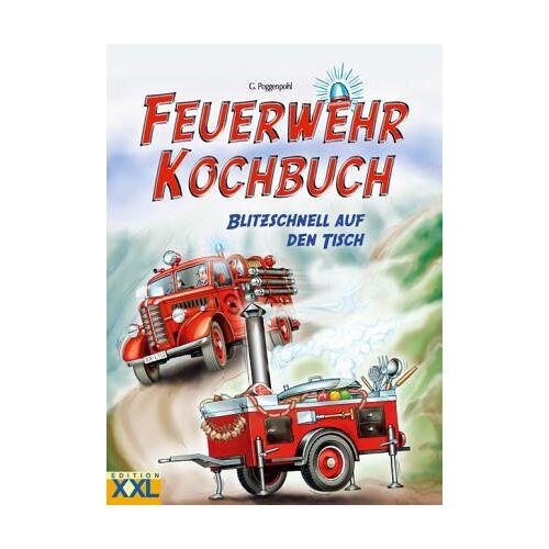 Gabriela Poggenpohl - Feuerwehr Kochbuch - blitzschnell auf den Tisch - Preis vom 05.09.2020 04:49:05 h