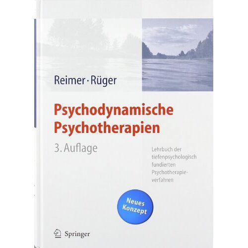 Christian Reimer - Psychodynamische Psychotherapien: Lehrbuch der tiefenpsychologisch fundierten Psychotherapieverfahren - Preis vom 22.10.2020 04:52:23 h