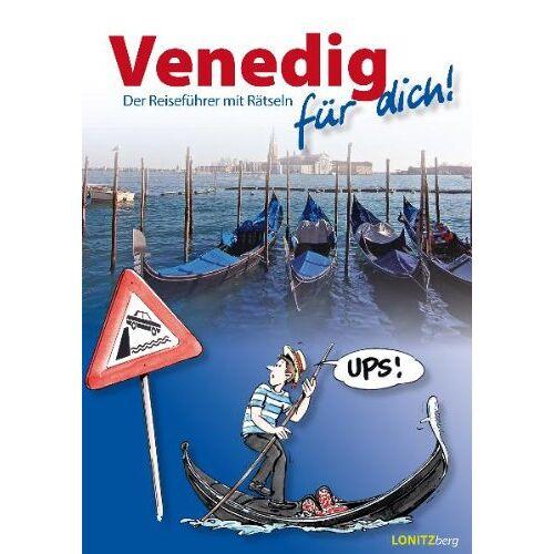 K. Pongracz - Venedig für dich!: Der Reiseführer mit Rätseln - Preis vom 20.10.2020 04:55:35 h