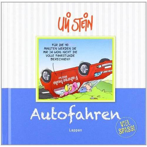 Uli Stein - Autofahren - Viel Spaß! - Preis vom 25.01.2021 05:57:21 h