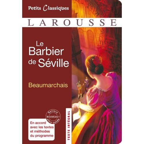 Beaumarchais, Pierre-Augustin Caron de - Le Barbier de Séville - Preis vom 21.10.2020 04:49:09 h
