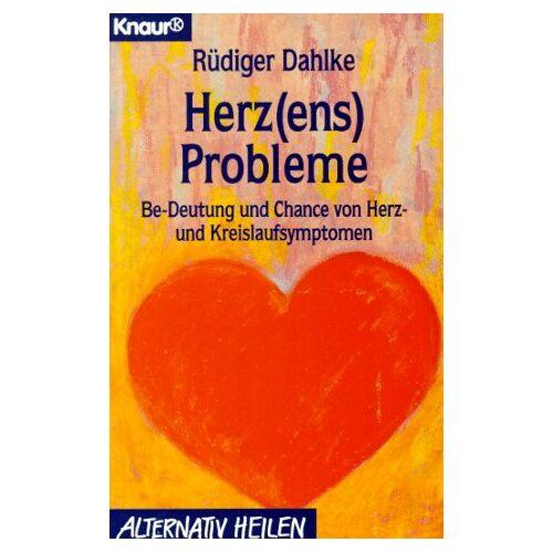 Ruediger Dahlke - Herz(ens)- Probleme. Be- Deutung und Chance von Herz- und Kreislaufsymptomen. - Preis vom 09.05.2021 04:52:39 h