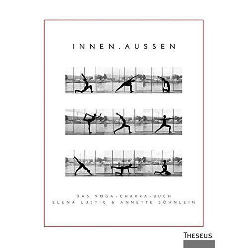 Elena Lustig - Innen / Außen: Das Yoga-Chakra-Buch - Preis vom 19.08.2019 05:56:20 h