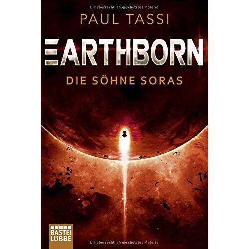 Paul Tassi - Earthborn: Die Söhne Soras: Roman (Earthborn-Chroniken, Band 3) - Preis vom 05.03.2021 05:56:49 h