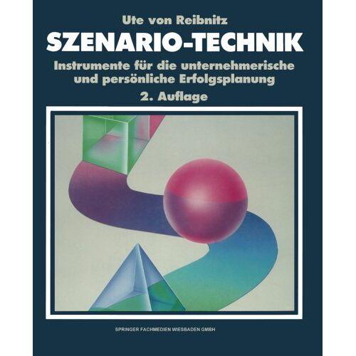 Reibnitz, Ute Von - Szenario-Technik - Preis vom 18.04.2021 04:52:10 h