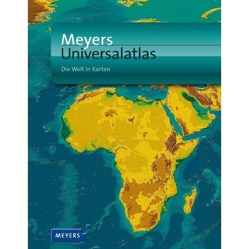 - Meyers Universalatlas: Die Welt in Karten - Preis vom 18.04.2021 04:52:10 h