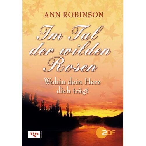 Ann Robinson - Robinson, Ann : Wohin dein Herz dich trägt - Preis vom 20.10.2020 04:55:35 h