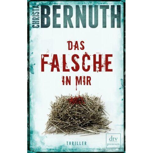 Christa Bernuth - Das Falsche in mir: Thriller - Preis vom 08.05.2021 04:52:27 h