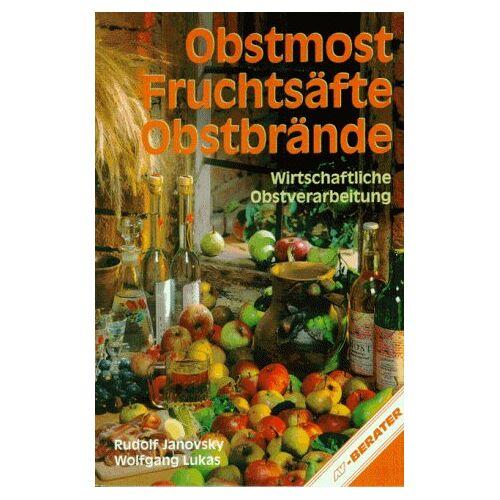 Wolfgang Lukas - Obstmost, Fruchtsäfte, Obstbrände - Preis vom 05.09.2020 04:49:05 h