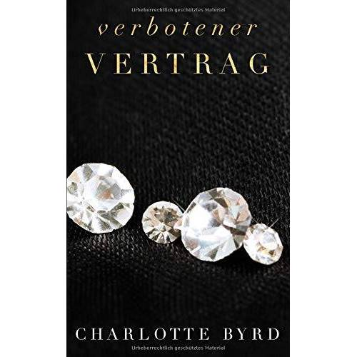 Charlotte Byrd - Verbotener Vertrag (Verbotene Begegnung, Band 4) - Preis vom 16.04.2021 04:54:32 h