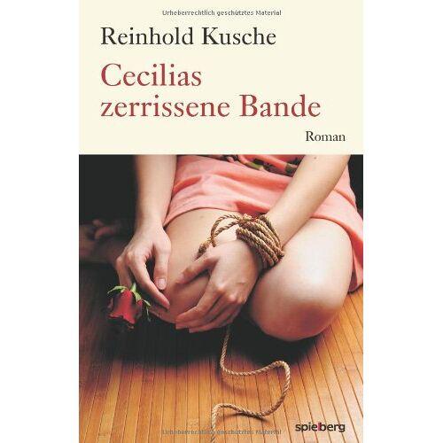 Reinhold Kusche - Cecilias zerrissene Bande - Preis vom 05.09.2020 04:49:05 h